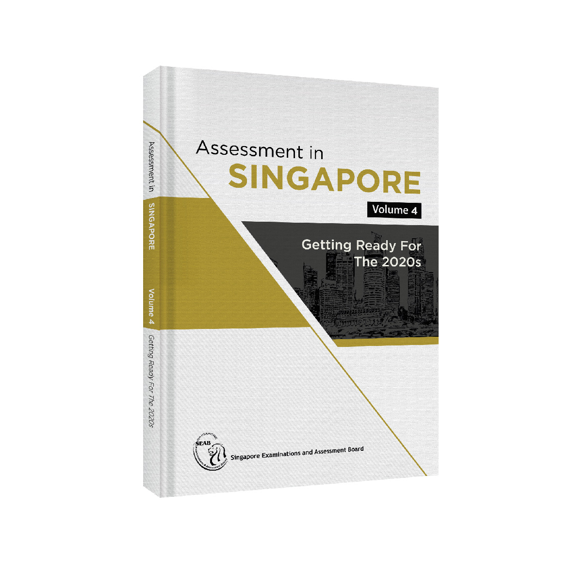 Assessment in Singapore Vol.4
